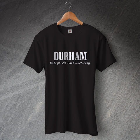 Durham T-Shirt Everyone's Favourite City