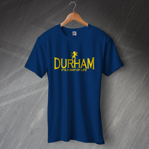 Durham Cricket T-Shirt It's a Way of Life