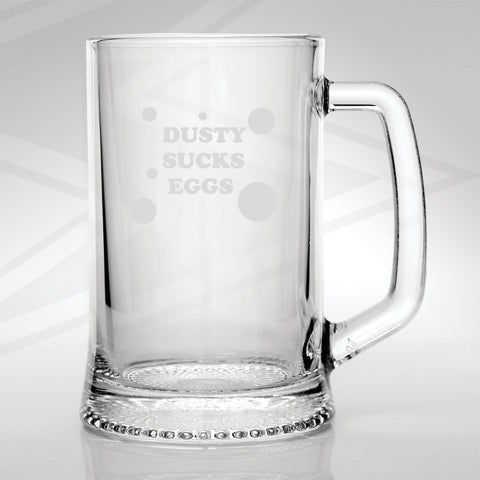 Dusty Sucks Eggs with Polka Dots Engraved Glass Tankard