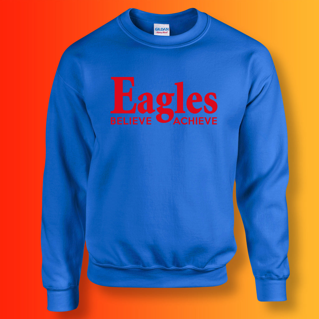 39f3094216f5 Eagles Believe   Achieve Sweatshirt for Sale