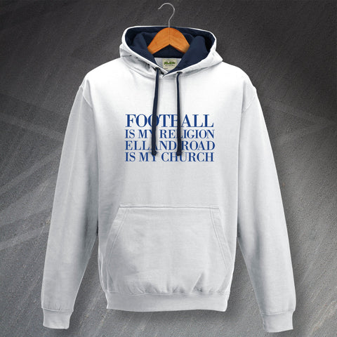 Leeds Football Hoodie Contrast Football is My Religion Elland Road is My Church