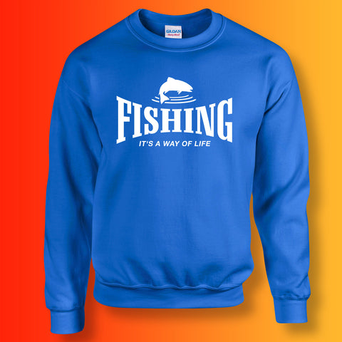 Fishing Sweatshirt with It's a Way of Life Design
