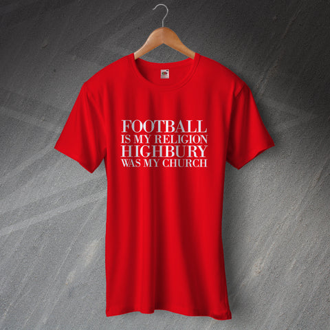 Arsenal Football T-Shirt Football is My Religion Highbury was My Church