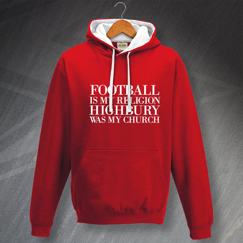 Arsenal Football Hoodie Contrast Football is My Religion Highbury was My Church