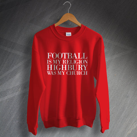 Arsenal Football Sweatshirt Football is My Religion Highbury was My Church