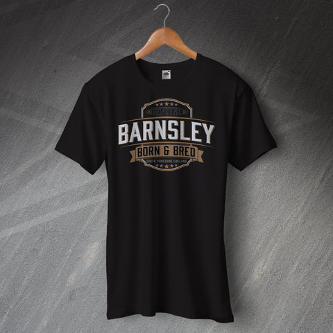 Genuine Barnsley Born and Bred Unisex T-Shirt