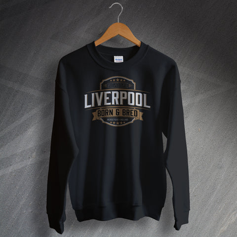 Liverpool Sweatshirt Genuine Liverpool Born and Bred