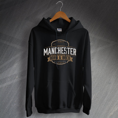 Manchester Hoodie Genuine Manchester Born and Bred