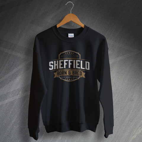 Sheffield Sweatshirt Genuine Born and Bred