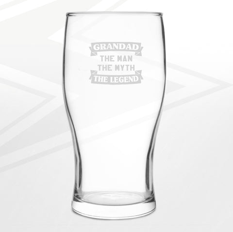 Grandad Pint Glass Engraved The Man The Myth The Legend