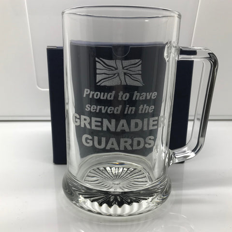 Proud to Have Served In The Grenadier Guards Engraved Glass Tankard