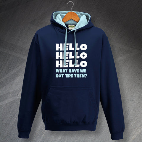 Police Force Hoodie Contrast Hello Hello Hello What Have We Got 'ere Then?