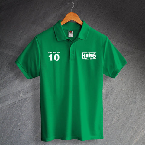Hibs Football Polo Shirt Printed Personalised I'm Hibs Till I Die