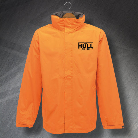 Hull Football Jacket Embroidered Waterproof I'm Hull Till I Die