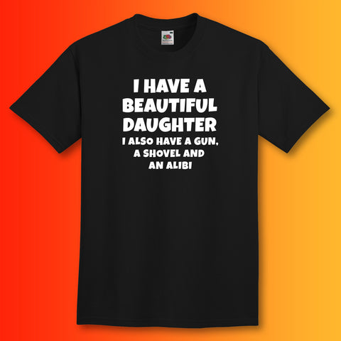 Father Daughter T-Shirt with I Have a Beautiful Daughter Design