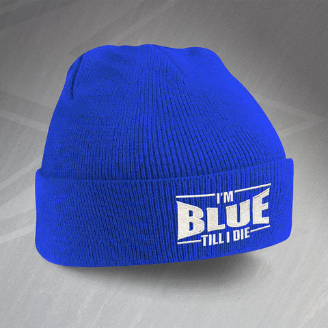 Chelsea Football Beanie Hat Embroidered I'm Blue Till I Die
