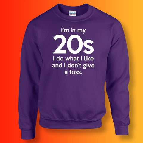 In My 20s Sweatshirt