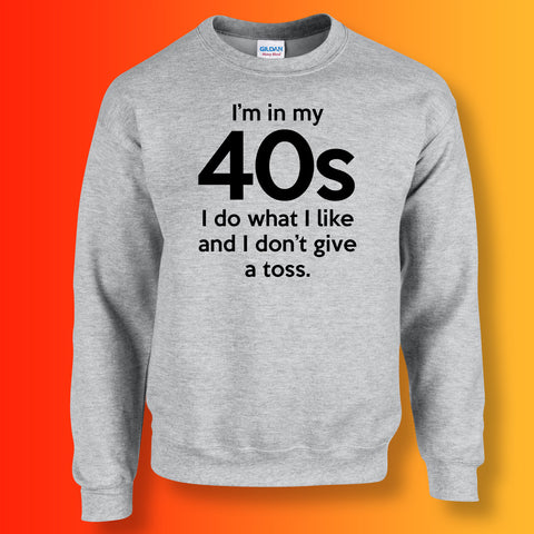 In My 40s Sweatshirt