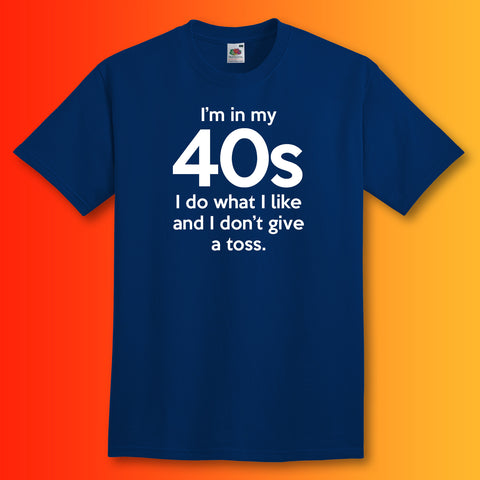 In My 40s T-Shirt
