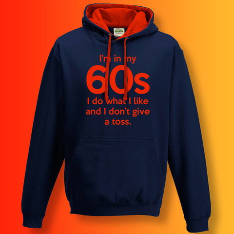 In My 60s Contrast Hoodie with I Do What I Like & Don't Give a Toss Design