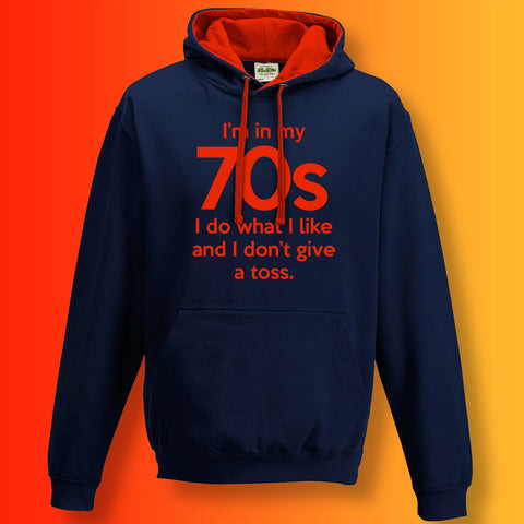 In My 70s Contrast Hoodie with I Do What I Like & Don't Give a Toss Design