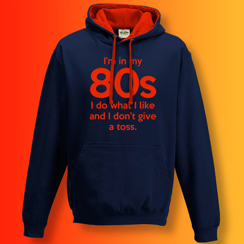 In My 80s Contrast Hoodie with I Do What I Like & Don't Give a Toss Design