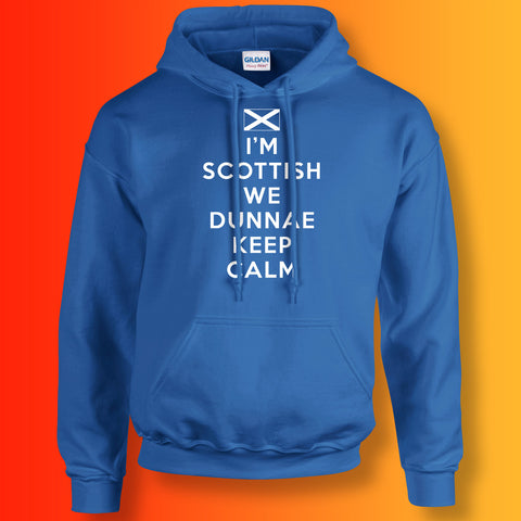 I'm Scottish We Dunnae Keep Calm Unisex Hoodie