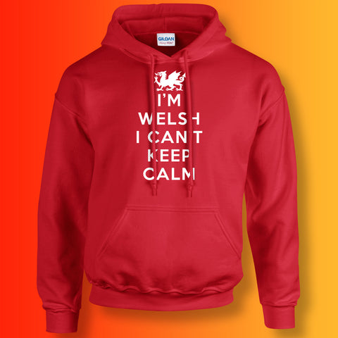 I'm Welsh I Can't Keep Calm Unisex Hoodie
