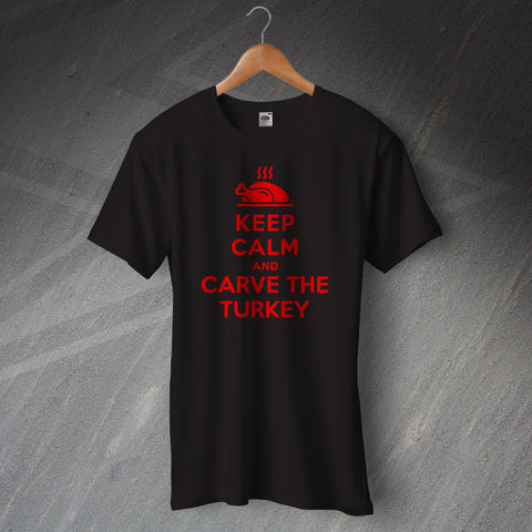 Keep Calm and Carve The Turkey T-Shirt