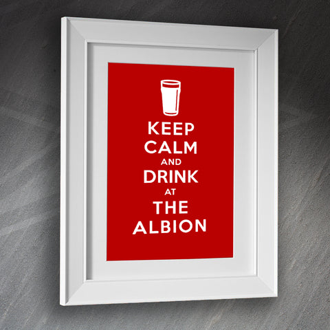 The Albion Pub Framed Print Keep Calm and Drink at The Albion