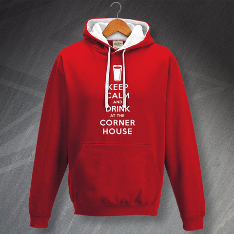 The Corner House Pub Hoodie Contrast Keep Calm and Drink at The Corner House