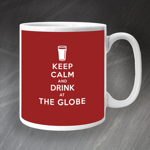 The Globe Pub Mug Keep Calm and Drink at The Globe