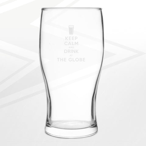 The Globe Pub Pint Glass Engraved Keep Calm and Drink at The Globe