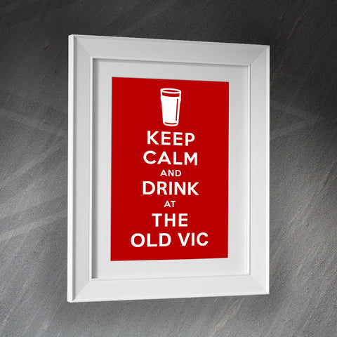 The Old Vic Pub Framed Print Keep Calm and Drink at The Old Vic