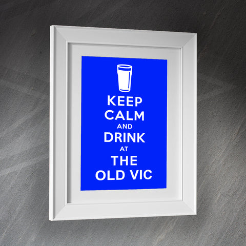 Keep Calm and Drink at The Old Vic Pub Framed Print