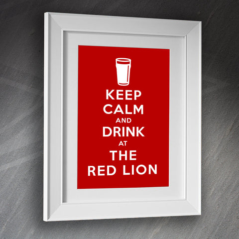 The Red Lion Pub Framed Print Keep Calm and Drink at The Red Lion