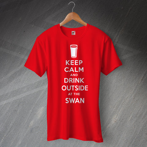 Pub T-Shirt Personalised Keep Calm and Drink Outside at Any Pub Name