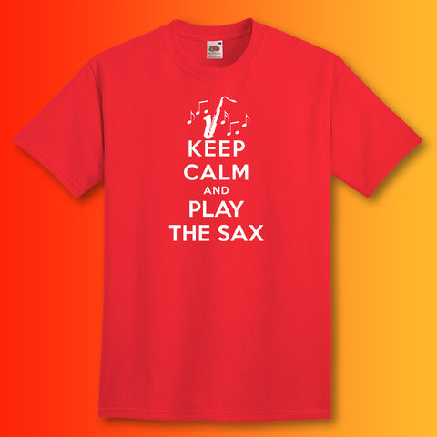Play The Sax T-Shirt with Keep Calm Design