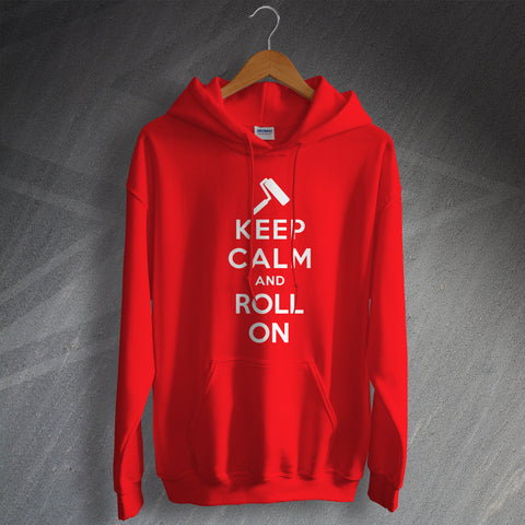 Painter and Decorator Hoodie Keep Calm and Roll On