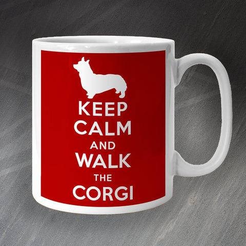 Corgi Mug Keep Calm and Walk The Corgi