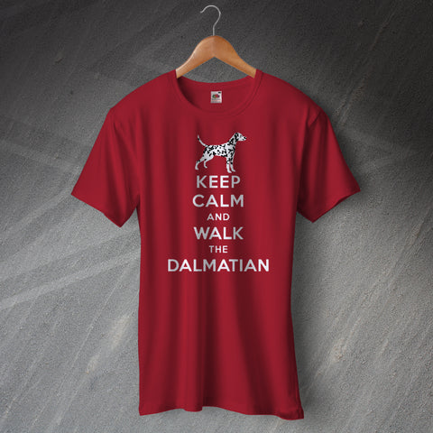 Dalmatian T-Shirt Keep Calm and Walk The Dalmatian