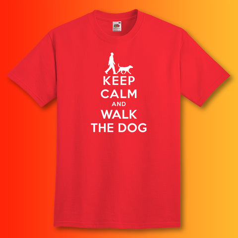 Walk The Dog T-Shirt with Keep Calm Design