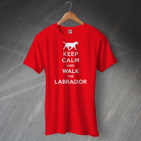 Labrador T-Shirt Keep Calm and Walk The Labrador