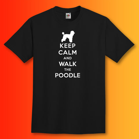Keep Calm and Walk The Poodle T-Shirt Black