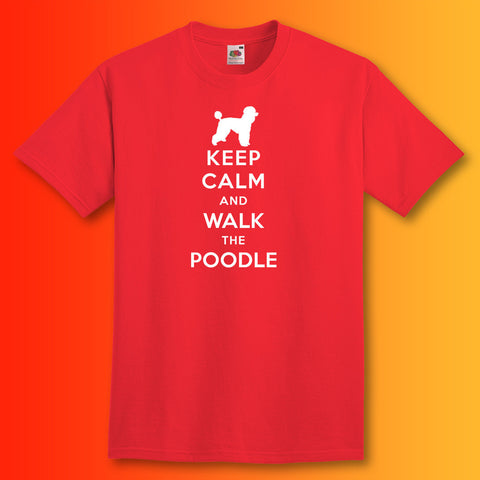 Keep Calm and Walk The Poodle T-Shirt Red