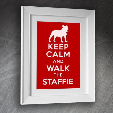 Staffordshire Bull Terrier Framed Print Keep Calm and Walk The Staffie