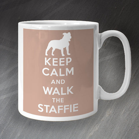 Keep Calm and Walk The Staffie Mug