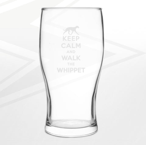 Whippet Pint Glass Engraved Keep Calm and Walk The Whippet