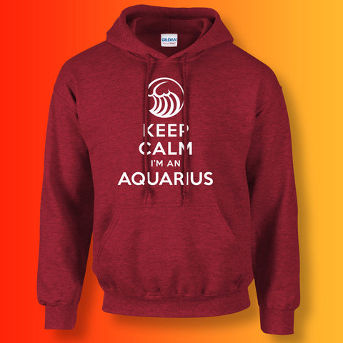 Keep Calm I'm an Aquarius Unisex Hoodie