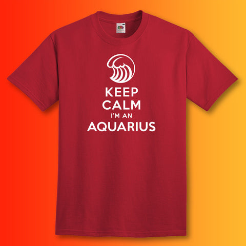 Keep Calm I'm an Aquarius Unisex T-Shirt